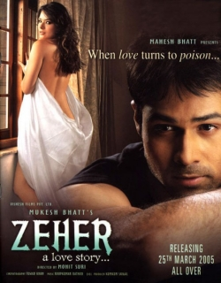 Zeher - A Love Story (2005)