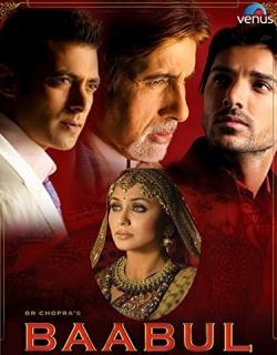 Baabul (2006) - Hindi
