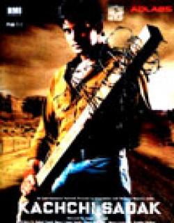 Kachchi Sadak (2006) - Hindi
