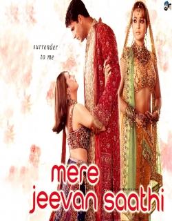 Mere Jeevan Saathi (2006) - Hindi
