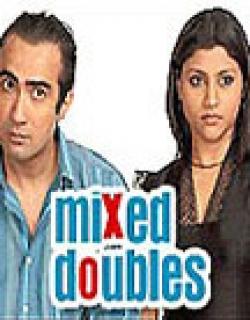 Mixed Doubles (2006) - Hindi