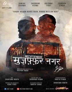 Muzaffarnagar 2013 (2017) - Hindi