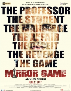Mirror Game – Ab Khel Shuru (2017)