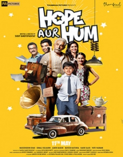 Hope Aur Hum (2018) Movie Trailer