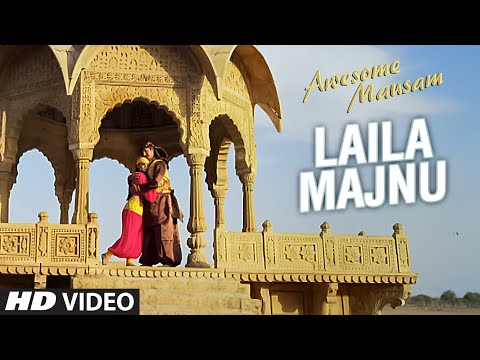 LAILA MAJNU Video Song - Awesome Mausam