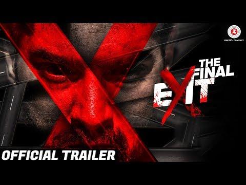 The Final Exit - Official Movie Trailer 2   Kunaal Roy K, Ananya S, Scarlett W, Archana S & Reyhna M