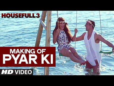 Making of Pyar Ki Video Song | HOUSEFULL 3