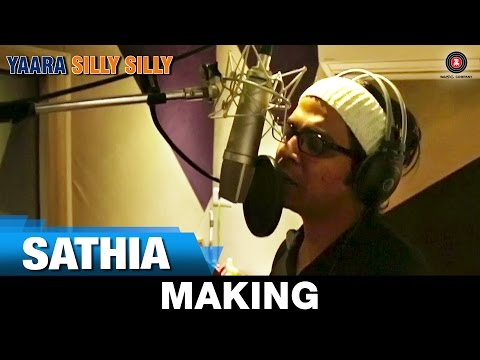 Sathia - Making | Yaara Silly Silly | Ankit Tiwari | Paoli Dam & Parambrata Chatterjee.