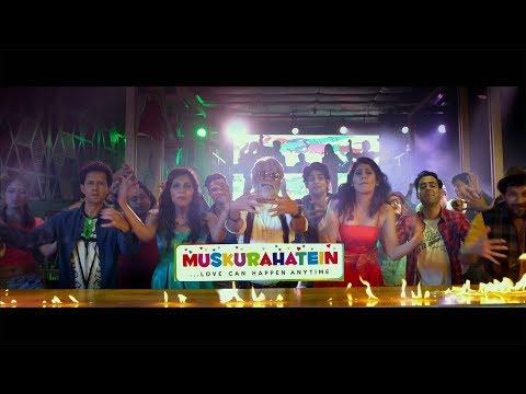 MUSKURAHATEIN-Trailer (Official)
