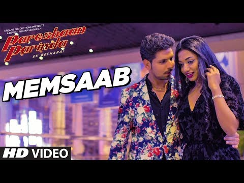 Memsaab Video Song | Pareshaan Parinda | Johny Seth & Supernova