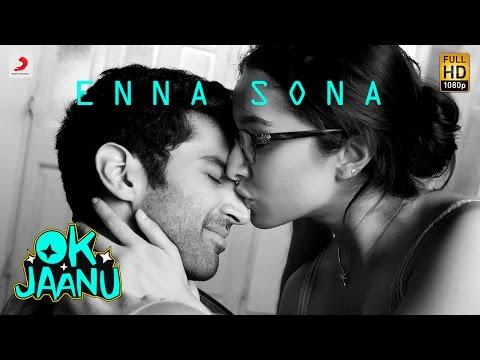 Enna Sona – OK Jaanu