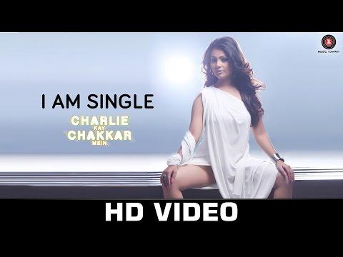 I Am Single - Charlie Kay Chakkar Mein | Shweta Sharma & AJ Singh | Neha Kakkar