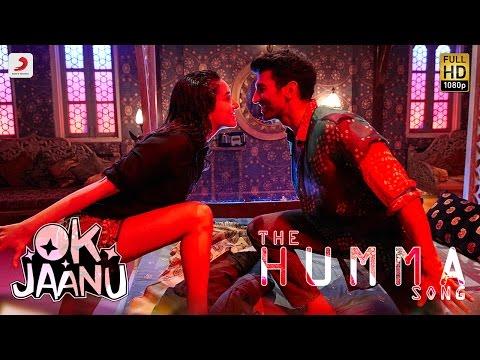 The Humma Song – OK Jaanu