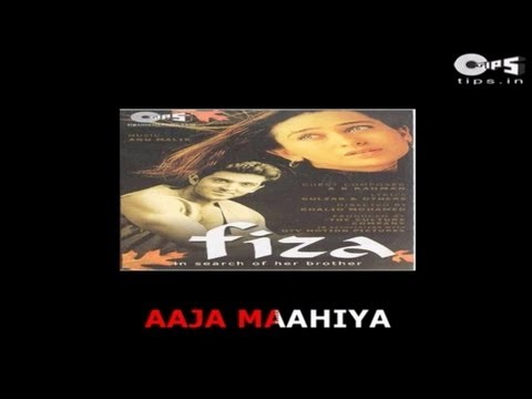 Aaja Mahiya with Lyrics - Fiza - Udit Narayan & Alka Yagnik - Sing Along