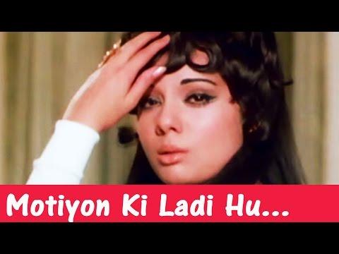 Motiyon Ki Ladi Hu Mein - Mumtaz, Asha Bhosle song