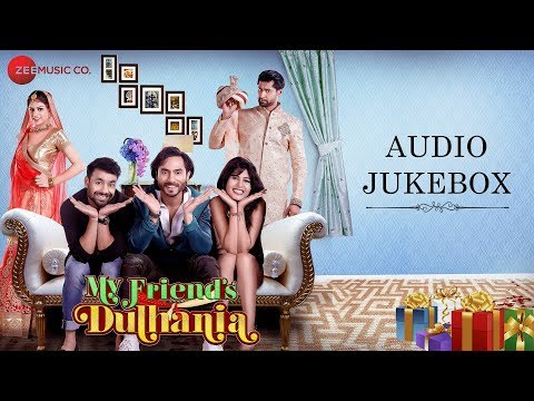 My Friend's Dulhania - Full Movie Audio Jukebox | Mudasir Zafar, Pooja Rathi & Mayur Mehta