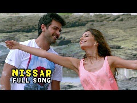 Nissar - Full Song - Dishkiyaoon