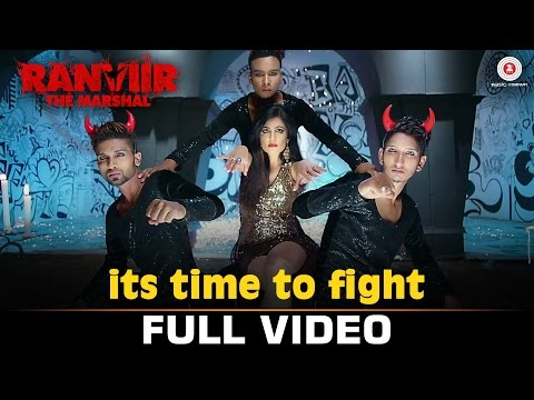 Its Time To Fight - Full Video | Ranviir The Marshal | Shibani Kashyap, Rishy & Ramji Gulati | Rishy
