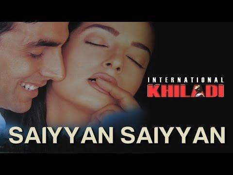 Saiya Saiya - International Khiladi | HQ