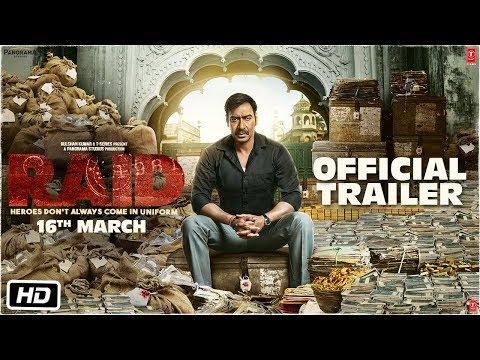 Raid | Official Trailer | Ajay Devgn | Ileana D'Cruz | Raj Kumar Gupta | 16th March