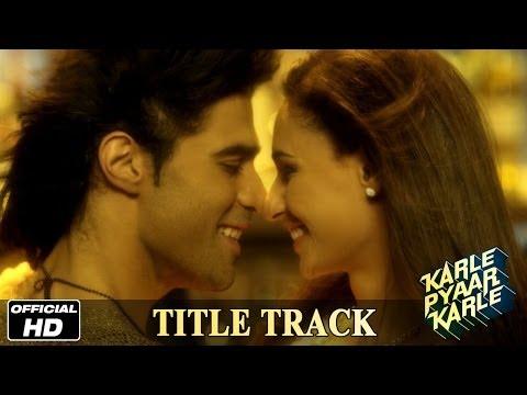 Karle Pyaar Karle | Title Track - Official Song | Shiv Darshan, Hasleen Kaur