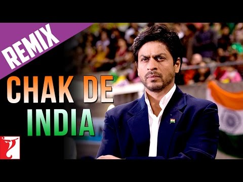 Chak De India - Title Song - YRF Remix Video
