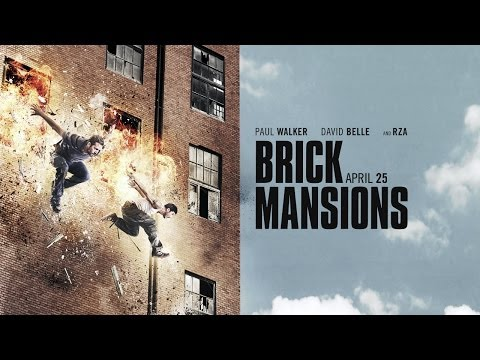 BRICK MANSIONS - Official Trailer - In Theaters April 25