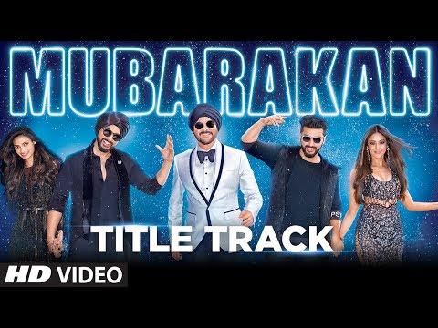 Mubarakan Title Song (Video) | Anil Kapoor | Arjun Kapoor | Ileana D'Cruz | Athiya Shetty | Badshah