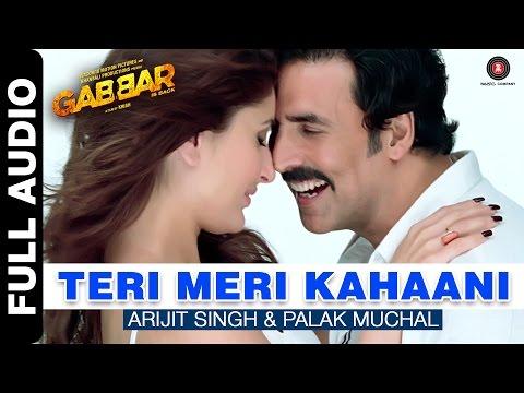 Teri Meri Kahaani Full Song | Gabbar Is Back | Akshay Kumar & Kareena Kapoor