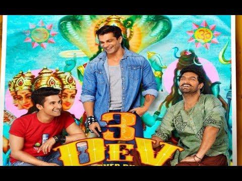 3 DEV ''Movie New Trailer 2018   Karan Singh   Ravi Dubey Grover   Kumar Roy Kumar  
