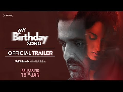 My Birthday Song Official Trailer Releasing 19th Jan 2018