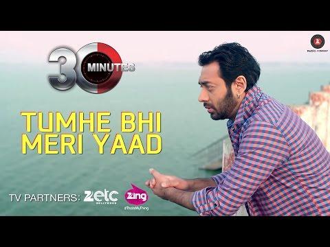 Tumhe Bhi Meri Yaad - 30 Minutes
