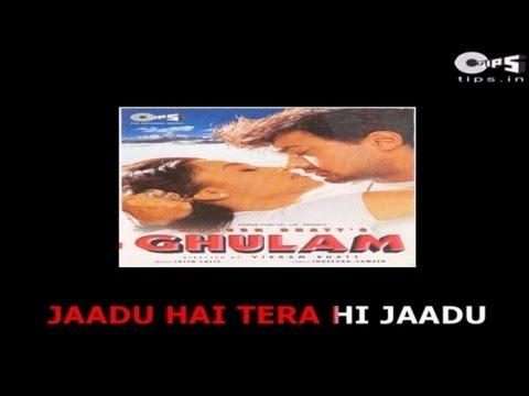 Jadoo Hai Tera Hi Jadoo with Lyrics - Ghulam - Kumar Sanu & Alka Yagnik - Sing Along