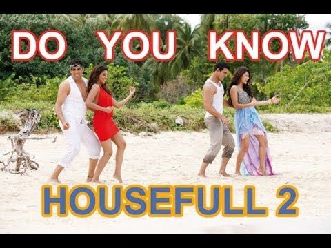 'Do U Know Housefull 2' Video Song HD