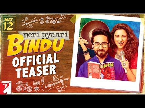 Meri Pyaari Bindu | Official Teaser | Ayushmann Khurrana | Parineeti Chopra