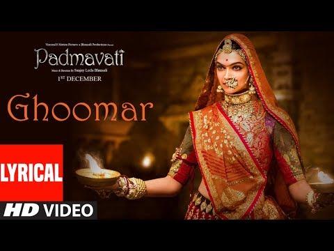 Padmavati : Ghoomar Song (Lyrics) | Deepika Padukone | Shahid Kapoor | Ranveer Singh