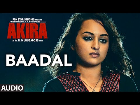 BAADAL Full Song Audio - Akira