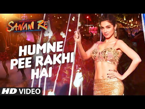 Humne Pee Rakhi Hai VIDEO SONG | SANAM RE | Divya Khosla Kumar, Neha Kakkar, Jaz Dhami