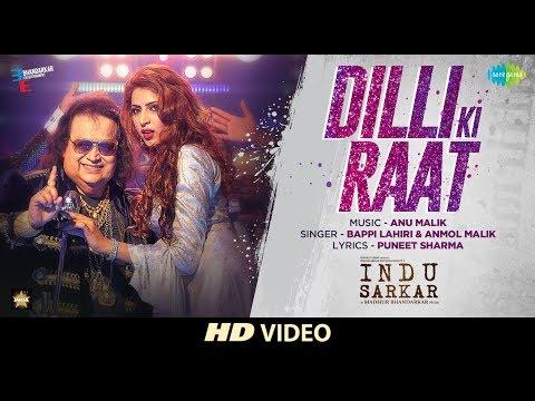 Dilli Ki Raat | Indu Sarkar | Madhur Bhandarkar | Bappi Lahiri | Anu Malik | Anmol | Ishika Teneja