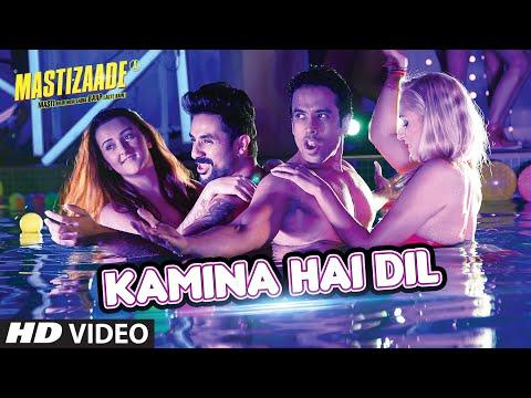 KAMINA HAI DIL VIDEO SONG - Mastizaade