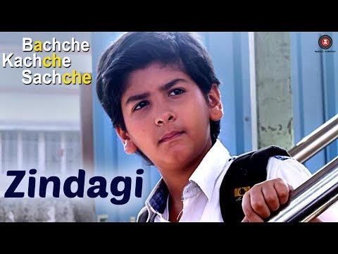 Zindagi | Bachche Kachche Sachche | Md. Irfan | Ravi Shankar S