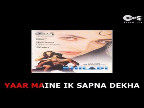 Yaar Maine Ek Sapna Dekha with Lyrics - International Khiladi - Udit Narayan - Sing Along