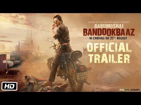 Babumoshai Bandookbaaz | Official Trailer | Nawazuddin Siddiqui | Bidita Bag