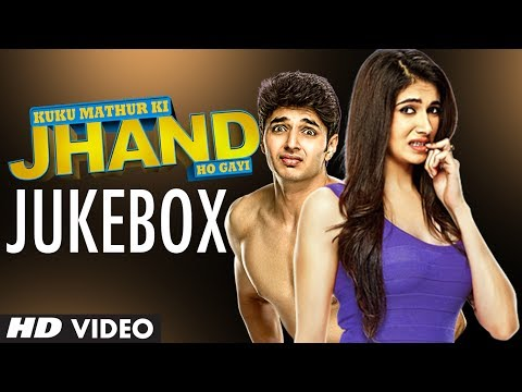 Kuku Mathur Ki Jhand Ho Gayi | Jukebox | Full Audio Songs