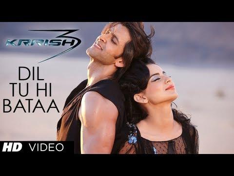 Dil Tu Hi Bataa Krrish 3 Video Song