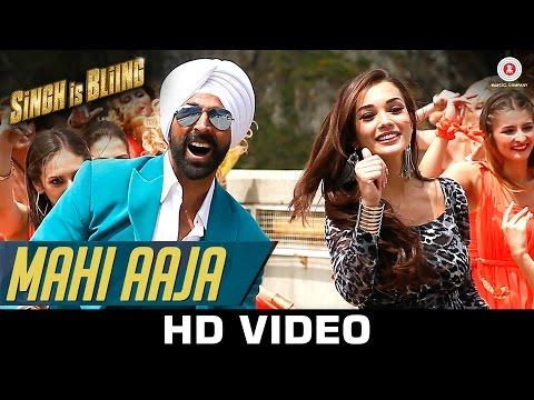 Mahi Aaja - Singh Is Bliing   Akshay Kumar & Amy Jackson