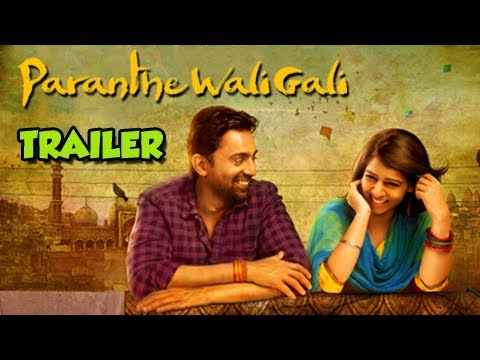 Paranthe Wali Gali - Official Theatrical Trailer (2014) - Bollywood Romantic Comedy
