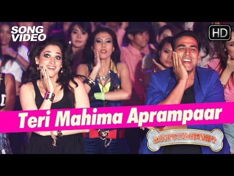 Teri Mahima Aprampaar - It's Entertainment   Akshay Kumar, Tamannaah - Latest Bollywood Song 2014