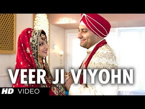 Veer Ji Viyohn - video song - Speedy singhs