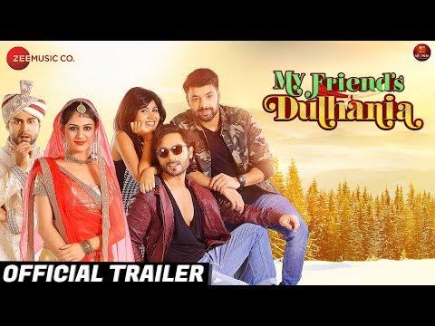 My Friend's Dulhania - Official Trailer | Mudasir Zafar, Pooja Rathi, Mayur Mehta & Saurabbh Roy